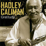 "Joe Locke on Hadley Caliman's ""Gratitude"""