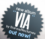 VIA, the new album by Storms/Nocturnes is out now